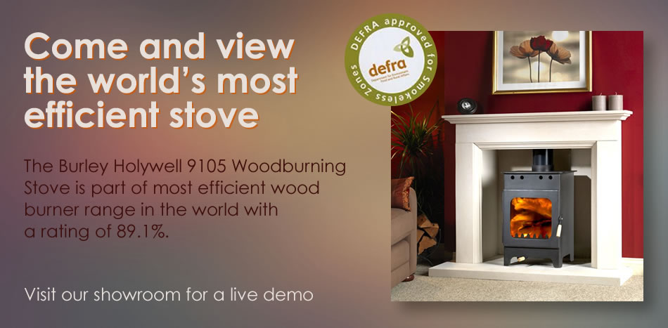 Come and view the world's most efficient stove. The Burley Holywell 9105 Woodburning Stove is part of most efficient wood burner range in the world with a rating of 89.1%. Visit our showroom for a live demo.